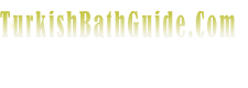 Turkish Bath Guide.Com
